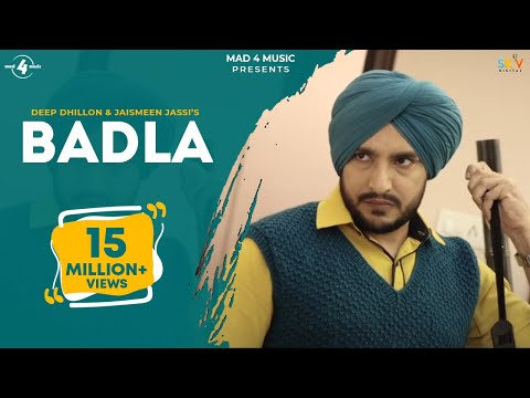 New Punjabi Songs 2015 | BADLA | DEEP DHILLON & JAISMEEN JASSI | Punjabi Songs 2015