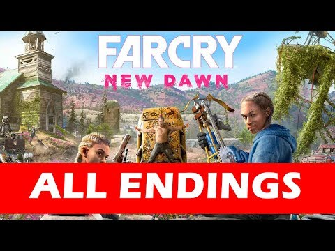 Far Cry New Dawn All Endings (Good Ending / Bad Ending)