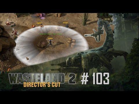 Wasteland 2 Directors Cut #103 - Ein weiterer RSM Wachposten - Let's Play [Ranger][German]