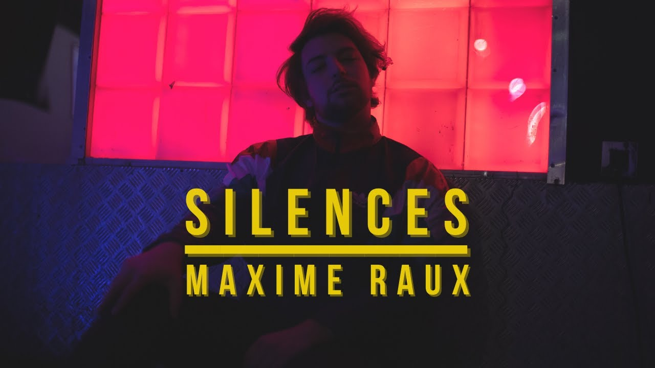 Maxime Raux - Silences - Live Session