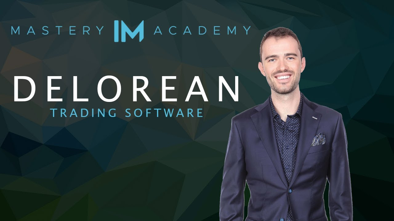 IM Mastery Academy™️ - Delorean Forex Trading Software - YouTube
