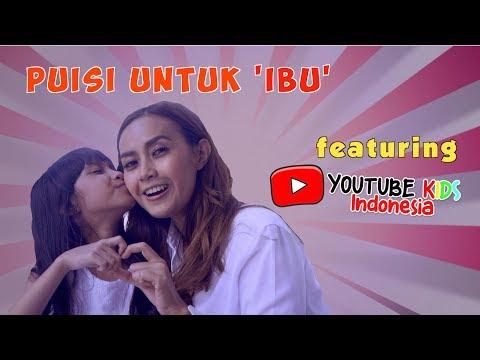 PUISI UNTUK 'IBU' Bareng  YOUTUBER KIDS INDONESIA