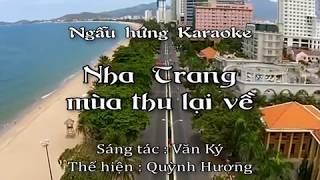 Nha Trang mùa thu lại về - St : Văn Ký - Thể hiện : Quỳnh Hương