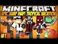 Minecraft: JAŚ ADMINISTRATOR! - Epic Jump Map: Tropical Vacation #1