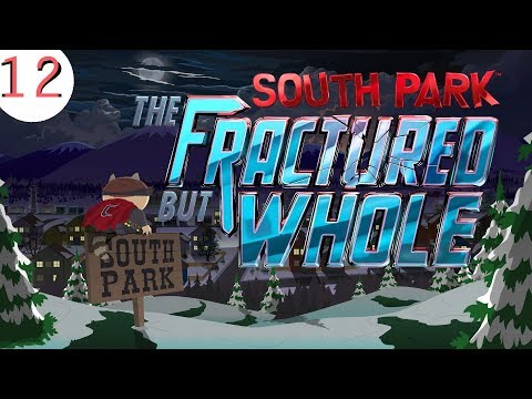 RAISENS ARE FOREVER...FOR NOW | South Park The Fractured But Whole | Part 12 | Team Niederdorf