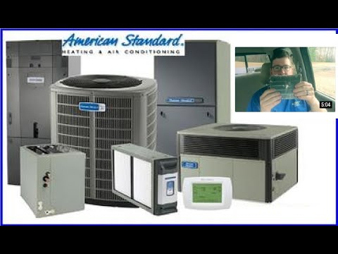 Why We Sell What We Sell... American Standard HVAC