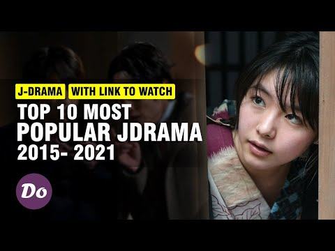 TOP 10 MOST POPULAR JAPANESE DRAMA FROM 2015 -2021