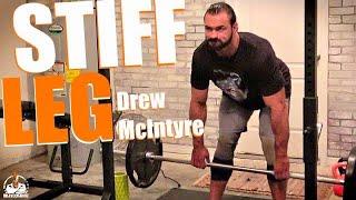 Drew McIntyre Stiff Leg Deadlift (GARAGE GYM!)