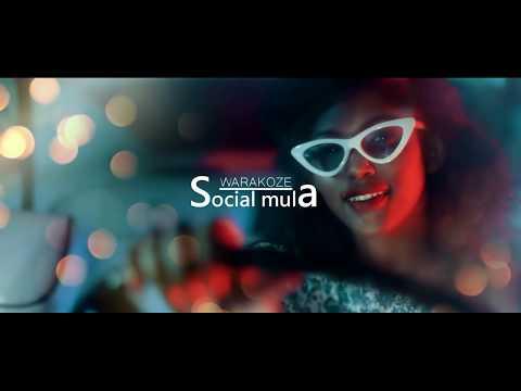 Warakoze by Social Mula (Official Video ) 2019