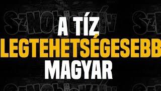 A tíz legtehetségesebb magyar - Sznobjektív [#37]