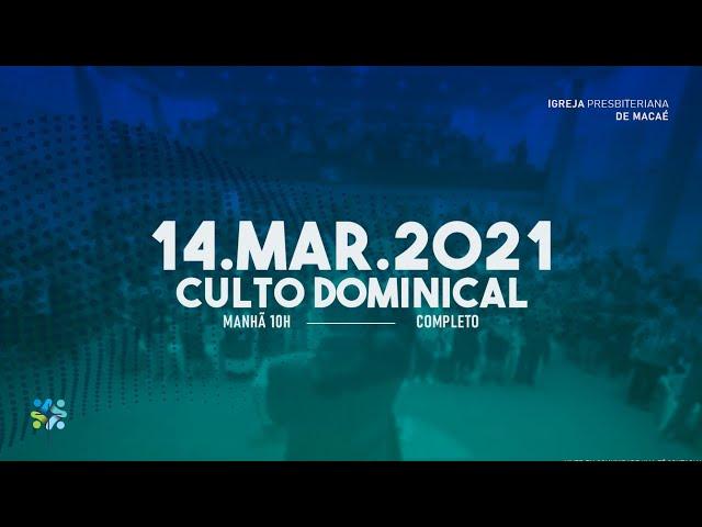 ESCOLA BÍBLICA DOMINICAL - 14/03/2021