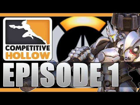 THE BEGINNING: Competitive Hollow - Overwatch Ranked! - Episode 1