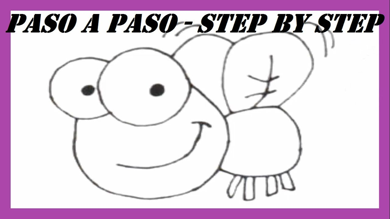 Como Dibujar Una Mosca Paso A Paso L How To Draw A Fly Step By Step