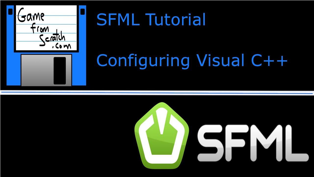 SFML with C++ Tutorial Series–Configuring Visual Studio 2013