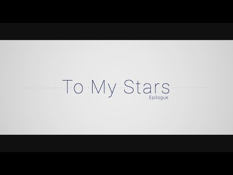 【Original】☆ To My Stars: Epilogue【avieri】