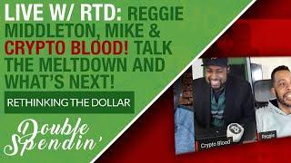 Reggie Middleton Veritaseum Crypto Blood and Mike from RTD Talk Market Meltdowns!