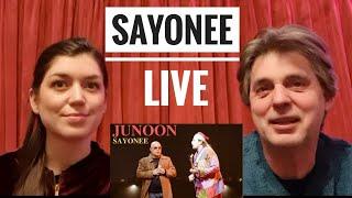 SAYONEE LIVE | Junoon | Reaction