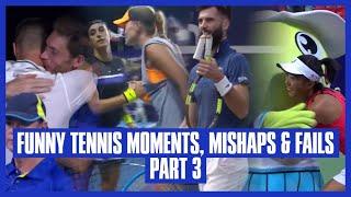 Tennis Mishaps, Fails & Funny Moments - Part 3