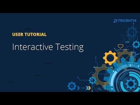 User Tutorial: Interactive Testing