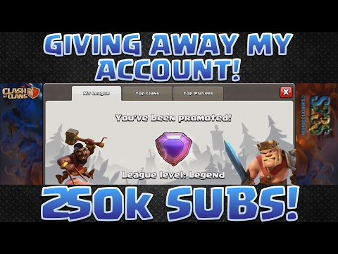 Clash of Clans - LEGENDS AT LAST! + *ACCOUNT GIVEAWAY!* 250k subs