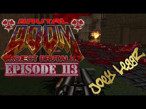 The City That Never Sleeps!! [Brutal Doom:Project Brutality Ep. 113]