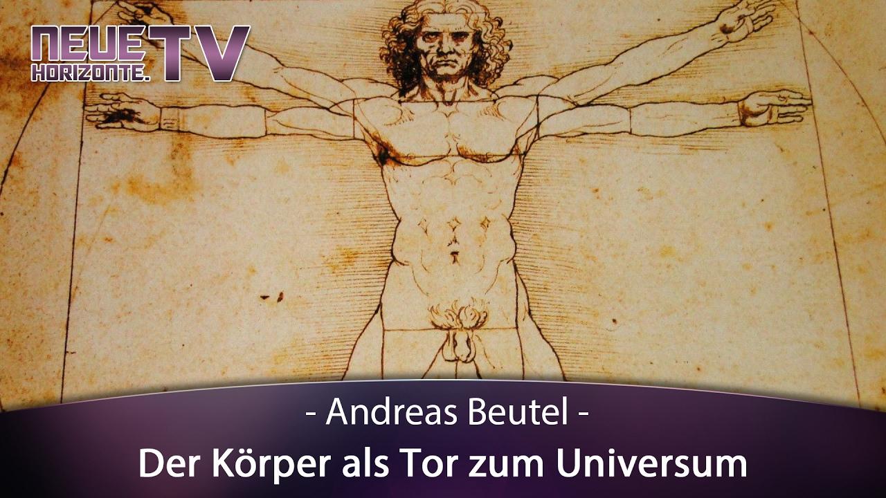 Der Körper als Tor zum Universum – Andreas Beutel - YouTube
