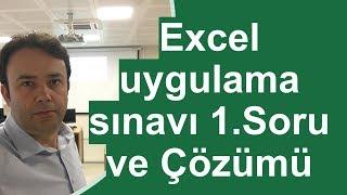 Excel uygulama sınavı 1.Soru ve Çözümü - 227.video   Ömer BAĞCI