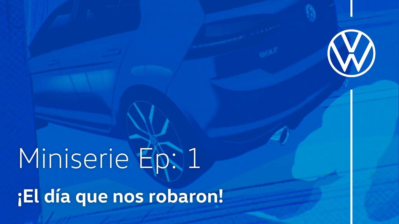 Volkswagen   Miniserie Golf   Ep. 1: El robo 😱