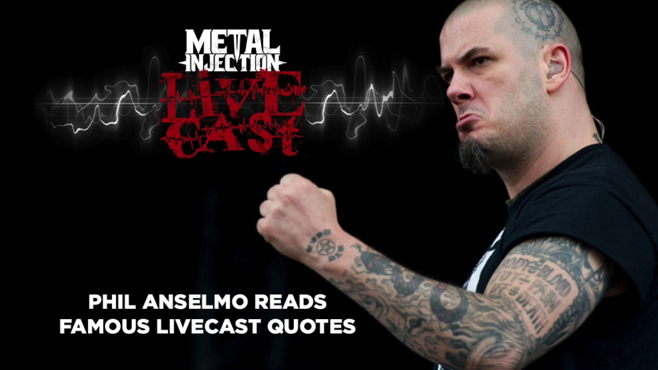 Phil Anselmo Quotes: Phil Anselmo Recites Famous Quotes Through History