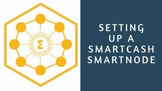 How To Setup a SmartCash SmartNode