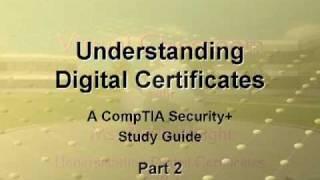 Understanding Digital Certificates Part 2