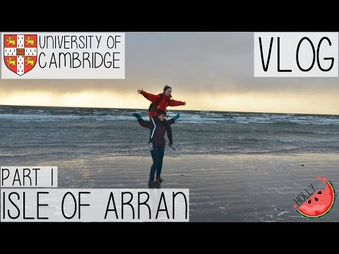 FIELD TRIP TO THE ISLE OF ARRAN WITH CAMBRIDGE UNIVERSITY PA