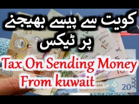 New Law in kuwait tax on sending money from kuwait