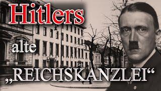 DIE ALTE REICHSKANZLEI VON ADOLF HITLER IN BERLIN - Dokumentation