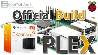 Raspberry Pi Official Plex Setup with OpenMediaVault