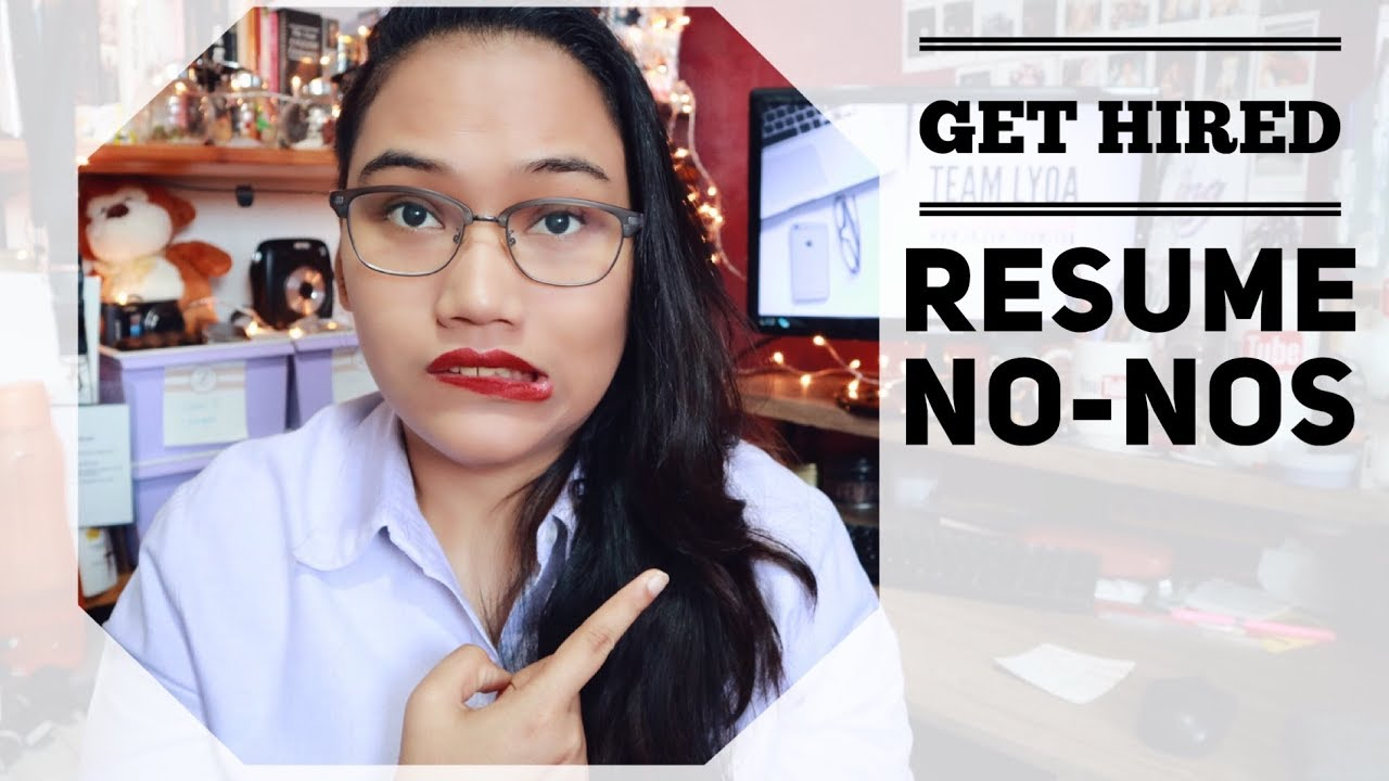 Resume No Nos Get Hired Youtube