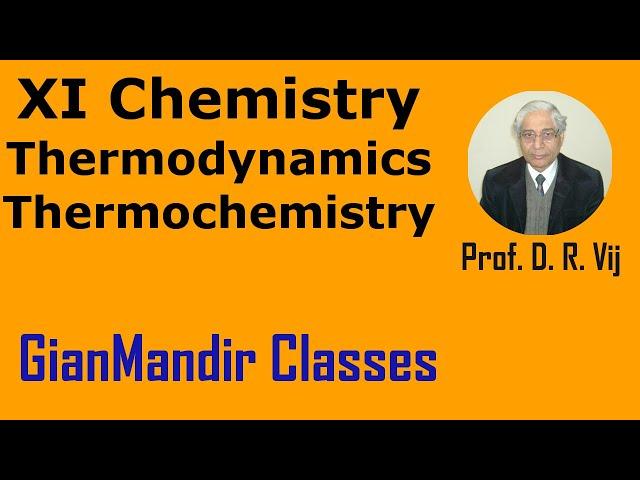 XI Chemistry | Thermodynamics | Thermochemistry by Ruchi Ma'am