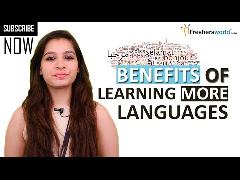 Benefits of Learning more Languages - English,french,German