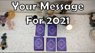 Your MESSAGE for your JOURNEY in 2021 💫|🔮 Pick A Card 🔮