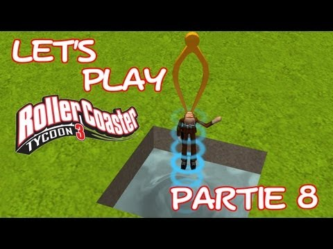Lets Play Roller Coaster Tycoon 3 - Partie 8 [FR][HD]