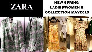 ZARA|SPRING/SUMMER MAY 2019 LADIES COLLECTIONS!