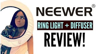 NEEWER RING LIGHT + DIFFUSER REVIEW!