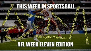 This Week in Sportsball: NFL Week Eleven Edition (2019)