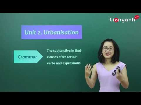 Download Tiếng anh lớp 12 - Unit 2: Urbanisation - Grammar