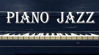 Smooth Piano JAZZ Music - Gentle Piano JAZZ Playlist For Work, Study and Relax