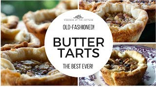 The best OLD-FASHIONED BUTTER TARTS recipe!