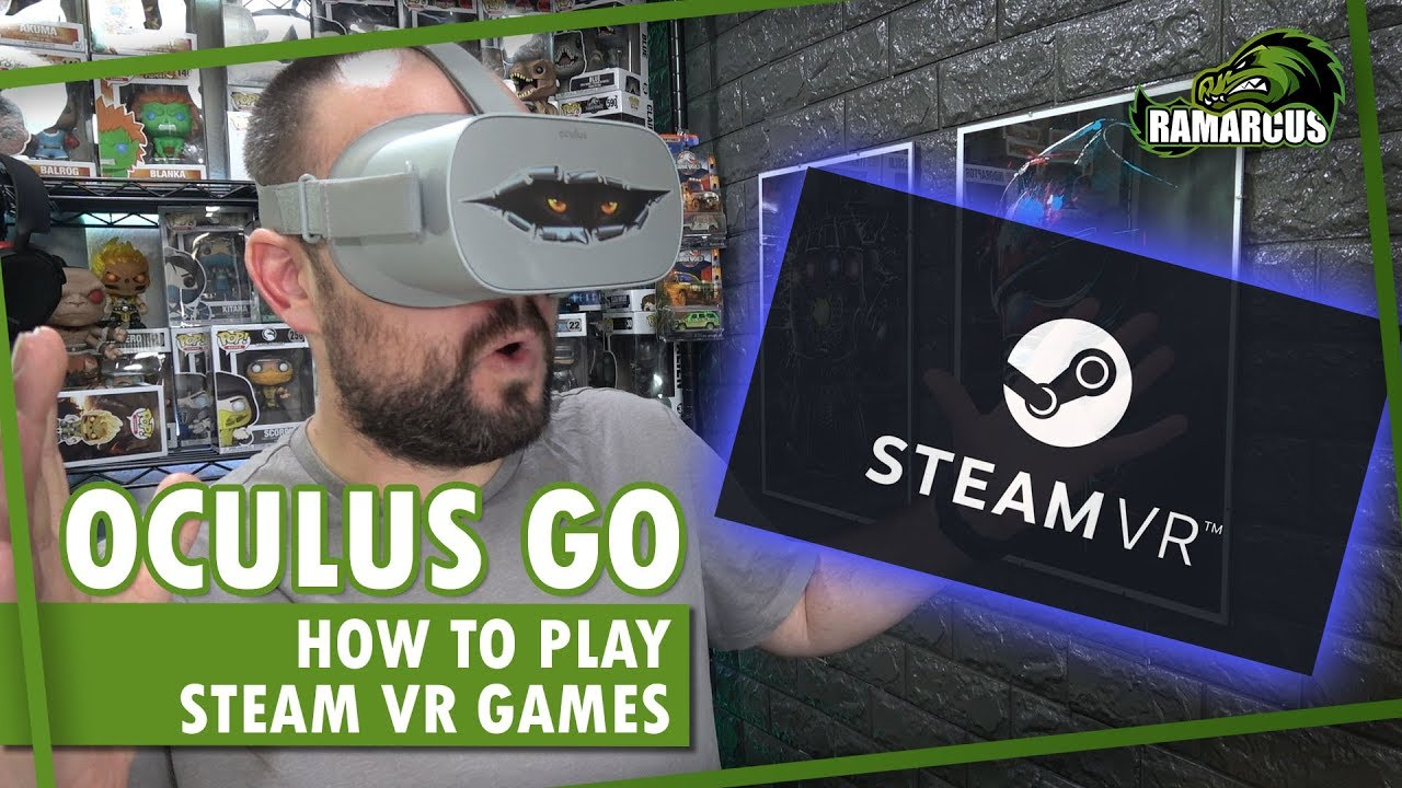 Oculus Go // How to play Steam VR games / ALVR (and Oculus Quest soon)