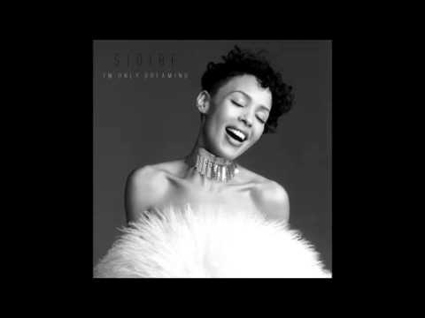 Sidibe - I'm Only Dreaming