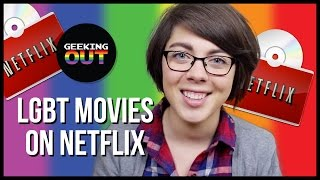 6 Great LGBT Movies Streaming on Netflix! - Geeking OUT