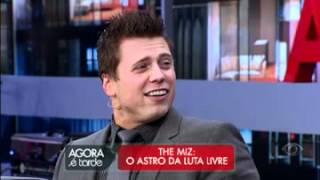 Entrevista de The Miz no Agora é Tarde [04/05/2012]